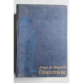 Livro Obstetricia Jorge Rezende- 4edicao,da Editora Guanabar