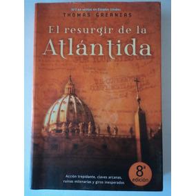 Livro-el Resurgir De La Atlántida:thomas Greanias:espanhol