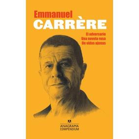 El Adversario, Una Novela Rusa, De Vidas Ajenas - Emmanuel C