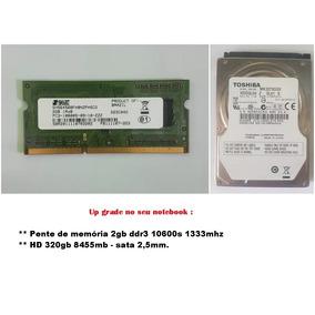 Up Grade Hd 320 Gb 2,5 Sata + Memória 2gb Ddr 3 1333mhz