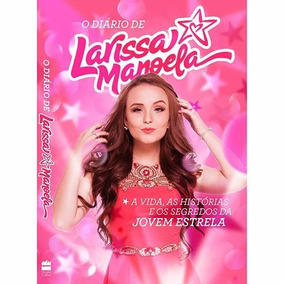 Livro Larissa Manoela - Livros Infanto-Juvenis no Mercado Livre Brasil 97c251974f