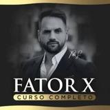 Fator X 2.0 Lançado 2019 + 300 Mil Cursos