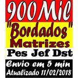 Bordado Matrizes Dst Pes Jef Brother Envio 5 Min. + Brinde
