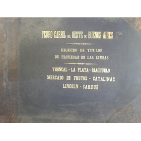Reliquia Ferroviaria Primer Ferrocarril Argentino