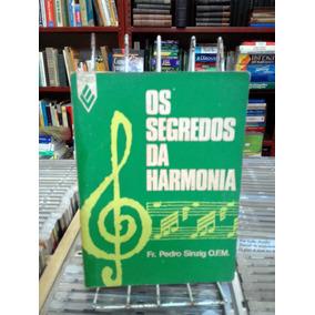 Os Segredos Da Harmonia Fr Pedro Sinzig