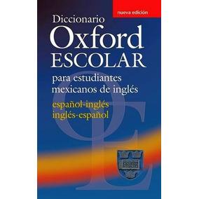 Diccionario Oxford Esc.p/est.mexicanos De Ingles 2ed. Ing-e