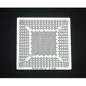 Stencil Calor Direto Gp104-400-a1 Gp106 Gtx 1060 1070 1080