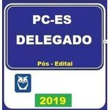 Delta 2019 Pos Edital Pces Policia Civil Espirito Santo Es