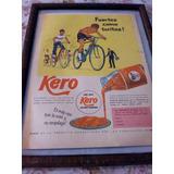Kero. Antigua Publicidad. Pan Con Kero Es Pan Comido.