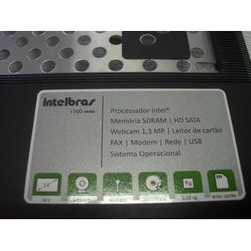 Peças Notebook Intelbras 1500 Series