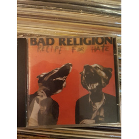 Cd Bad Religion - Recipe For Hate - Original