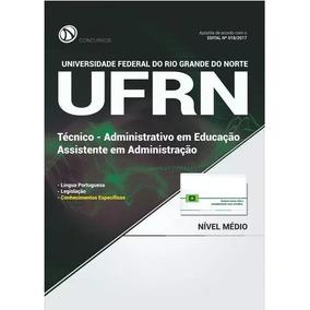Apostila Ufrn 2017 - Assistente Em Administração [completa]