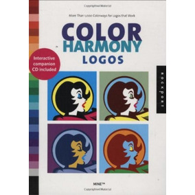 Color Harmony: Logos: More Than 1,000 Color Ways For Logos T