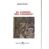 Julius Evola, El Camino Del Cinabrio