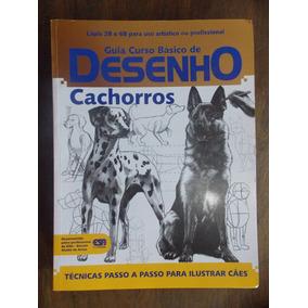 Revista Guia Curso Básico De Desenho: Cachorros