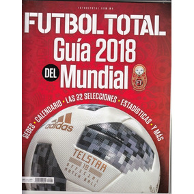 Revista Futbol Total Especial Guia Rusia Mundial 2018 3a6936daacf