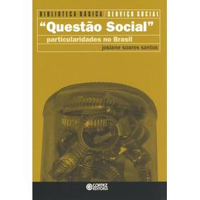 Questão Social : Particularidades No Brasil