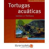 Tortugas Acuáticas (mascotas En Casa) Hartmut Wilke