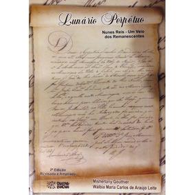 Lunário Perpétuo - Nunes Reis - Um Veio Dos Remanescentes