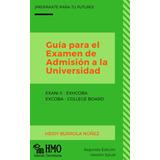 Guía Para El Examen De Admisión A La Universidad- 2019
