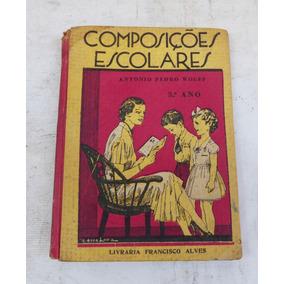 Livro Escolar Antigo - Composições Escolares - 3. Ano