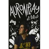 Auronplay: El Libro