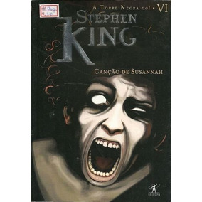 Livro Canção De Susannah (a Torre Negra, #6) Stephen King