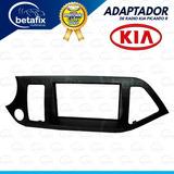 Adaptador Kia Picanto 2013-2017 2din Betafix Ec
