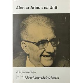 Afonso Arinos Na Unb Livro Editora Unb Frete 9 Reais