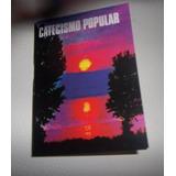 Catecismo Popular, Libro Primera Comunion, Primeros Grados