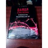 Crónicas Vampíricas Vi Damon Almas Oscuras