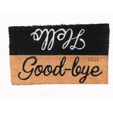Tapate Welcome Good Bye Entrada Principal 40 X 60 Cm