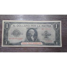 Cédula Rara Dollaro Per La Patria 1 Dolar- 1ª Grande Guerra