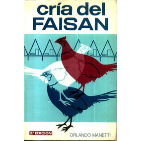 Cria Del Faisan - Orlando Manetti