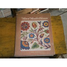 Maos Maravilhosas - Bordados E Outros Livros