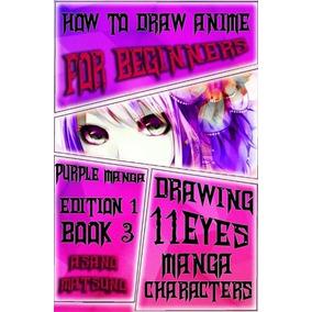 Cómo Dibujar Anime Para Principiantes: Purple Manga Edition