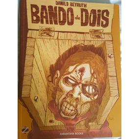 Bando De Dois - Com Sketch Se Danilo Beyruth