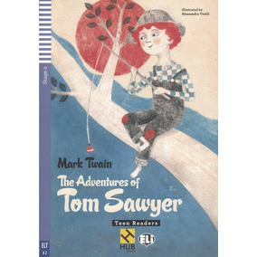 The Adventures Tom Sawyer - Hub Teen Readers - Stage 2 - Boo