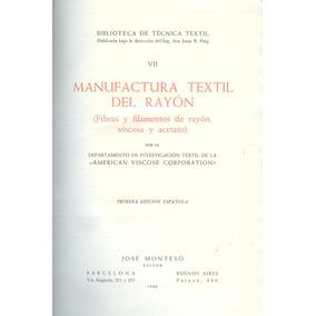 Manufactura Textil Del Rayón ( Fibras Y Filamentos ...