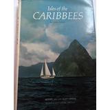 Libro Antiguo En Inglés 1971 Natgeo Isles Of The Caribbees