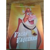 Vacas Vaqueras ( Dvd Clasicos Disney Nuevo )