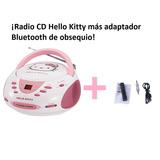 Hello Kitty Radio Cd, Reproductor Cd+ Adaptador Bt Obsequio