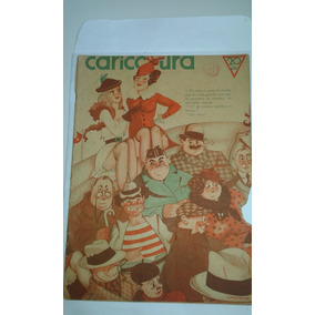 Revista Caricatura N.568 1936 Argentina Tipo Shimmy No Estad