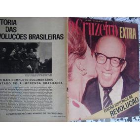 O Cruzeiro Extra Abril 1964 Edição Histórica Da Revolução