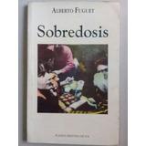 Sobredosis Alberto Fuguet Pdf