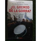 Libro El Gremio De La Gorra en Mercado Libre Argentina 3d500f069fc