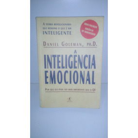 Inteligência Emocional Daniel Goleman Ph D