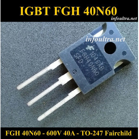 Igbt Fgh40n60-sfd 600v 40a Eletrônica