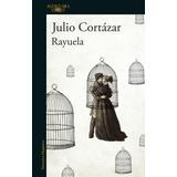 Rayuela - Julio Cortazar