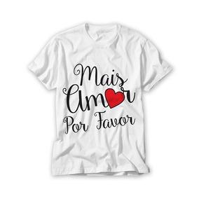Camisa Estampada Frases Amor Calçados Roupas E Bolsas No Mercado